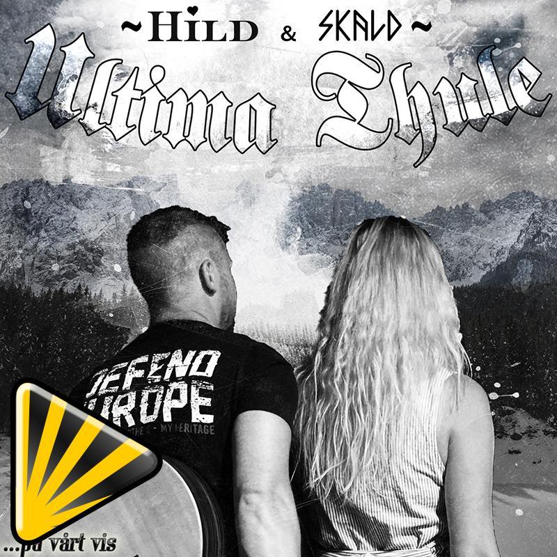 Hild & Skald - Ultima Thule - På vårt vis