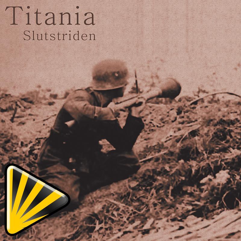Titania - Slutstriden